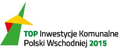 Top Inwestycje Komunalne Polski Wschodniej 2015